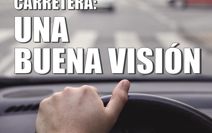 Antes de salir a carretera, revisa tu visión